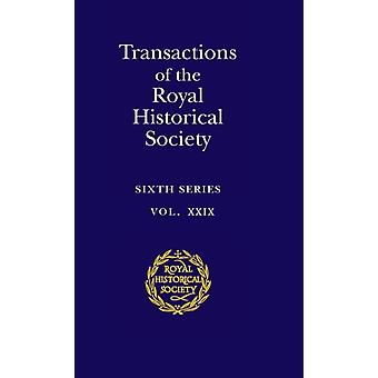 Transactions of the Royal Historical Society Volume 29 by Andrew Spicer