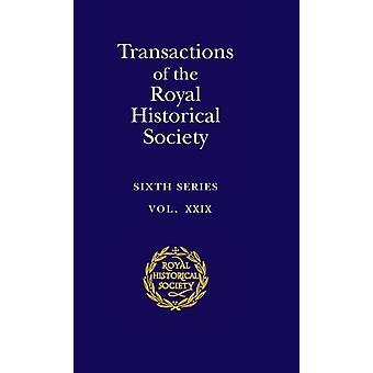 Transacciones de la Royal Historical Society Volumen 29 de Andrew Spicer