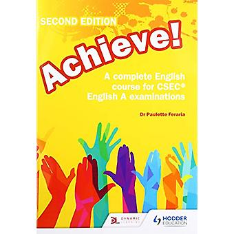 Achieve! A complete English course for CSEC English A examinations - 2