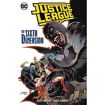 Justice League Volume 4 - The Sixth Dimension by Scott Snyder - 978177