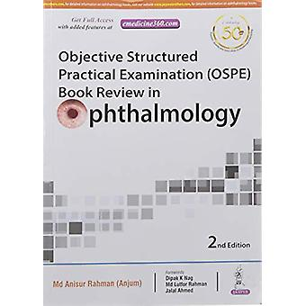 Objective Structured Practical Examination (OSPE) Book Review in Opht