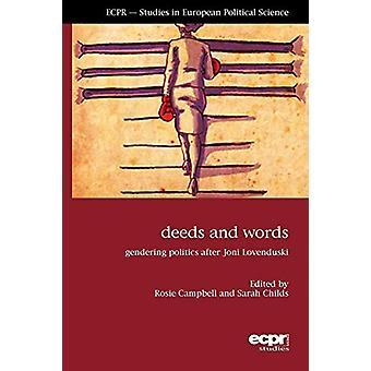Deeds and Words - Gendering Politics after Joni Lovenduski by Rosie Ca