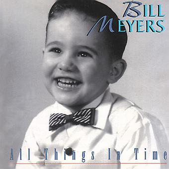Bill Meyers - All Things in Time [CD] USA import