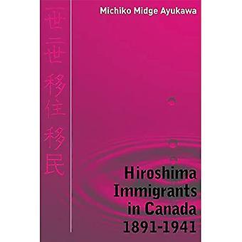 Hiroshima Immigranten in Canada, 1891-1941