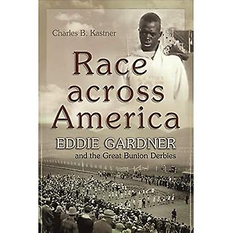 Race across America: Eddie Gardner and the Great Bunion Derbies (Sports and Entertainment)