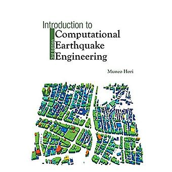 Introduction To Computational Earthquake Engineering (Third Edition)