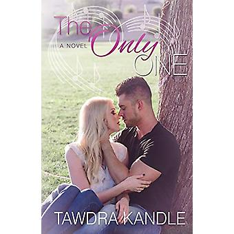 The Only One - The One Trilogy - Book 3 by Tawdra Kandle - 97816823019