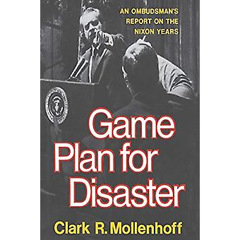 Game Plan for Disaster by Clark R. Mollenhoff - 9780393332704 Book