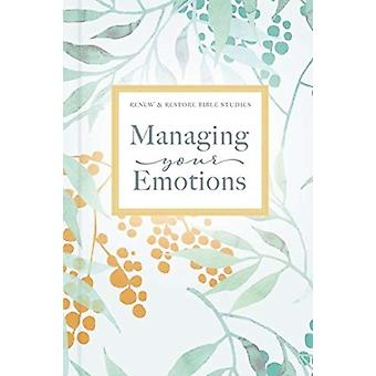Managing Your Emotions by Thomas Nelson