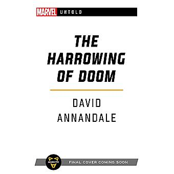 The Harrowing of Doom: A Marvel Untold Novel by David Annandale (Paperback, 2021)