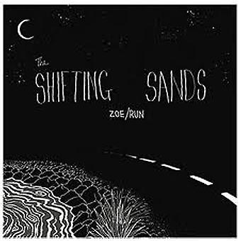 The Shifting Sands – Zoe/Run Vinyl