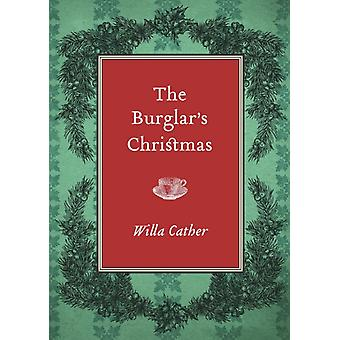 The Burglars Christmas by Willa Cather