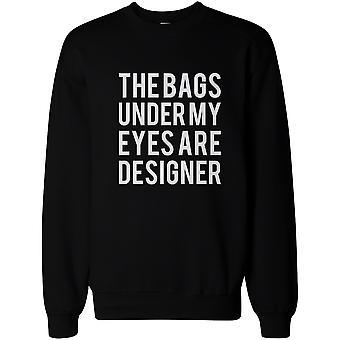 Sjove Sweatshirt Unisex sort trøje - poser Under øjnene er Designer