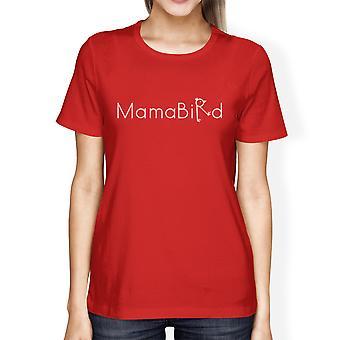 MamaBird Womens rode korte mouw Top unieke ontwerp T Shirt voor haar