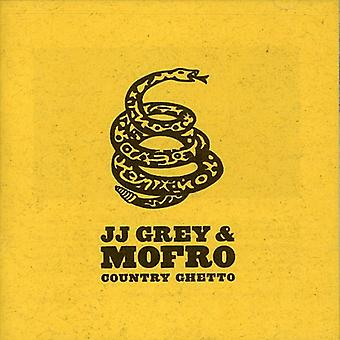 JJ Grey & Mofro - importación de Estados Unidos país Ghetto [CD]