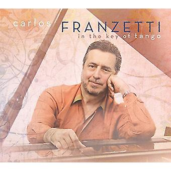 Carlos Franzetti - In the Key of Tango [CD] USA import
