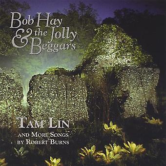 Bob Hay & Jolly Beggars - Tam Lin & More Songs by Robert Burns [CD] USA import