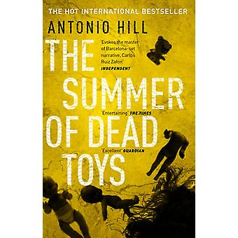 The Summer of Dead Toys by Antonio Hill - Laura McGlouglin - 97805527