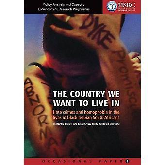 Det land som vi vill leva - hatbrott och homofobi i Liv