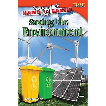 Hand to Earth - redden van het milieu door Jessica Cohn - 9781433348686