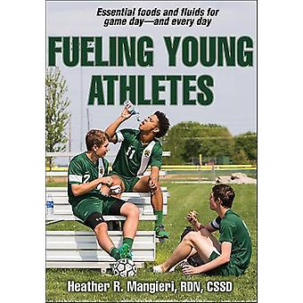 Fueling Young Athletes by Heather Mangieri - 9781492522096 Book