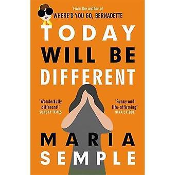 Hoy va a ser diferente - de Best seller autor de donde tenía que G