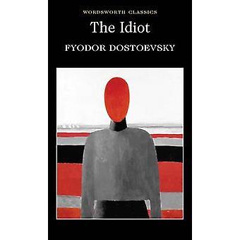 L'Idiot de Fiodor Dostoïevski - Constance Garnett - Agnes Cardinal