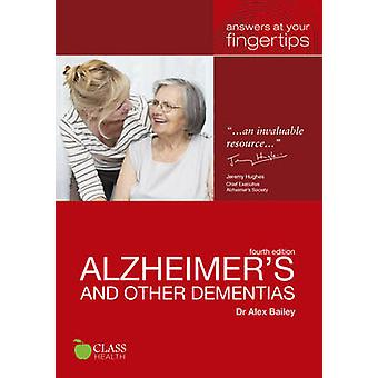 Alzheimer's and Other Dementias - Answers at Your Fingertips (2nd Revi