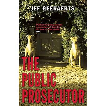 The Public Prosecutor by Jef Geeraerts - Brian Doyle - 9781904738381