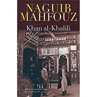 Khan Al-Khalili av Naguib Mahfouz - 9789774161919 bok
