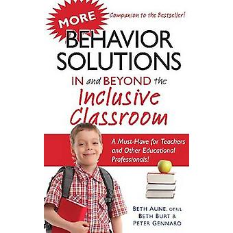 More Behavior Solutions in and Beyond the Inclusive Classroom - A Must