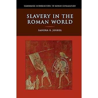 Slavernij in de Romeinse wereld door Sandra R. University of Washington Joshel