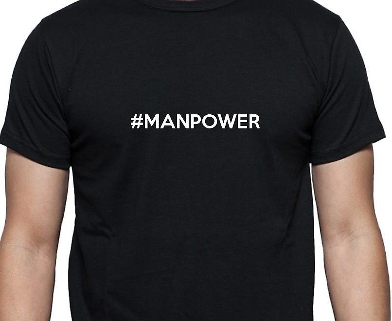 #Manpower Hashag Manpower Black Hand Printed T shirt
