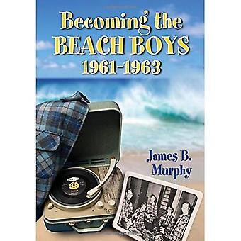Tulossa Beach Boysin 1961-1963