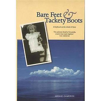 Blote voeten en laarzen van de Tackety: een Boyhood op het eiland van Rum