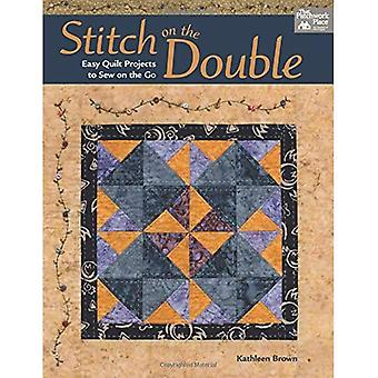 Stitch on the Double: Easy Quilt Projects to Sew on the Go (That Patchwork Place)
