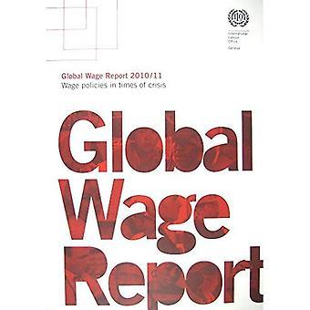 Totaalbedragen verslag 2010/11: Wage beleid in tijden van Crisis