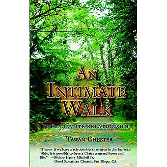 An Intimate Walk by Chester & Tawan W.