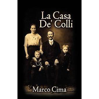 La Casa de Colli by Cima & Marco