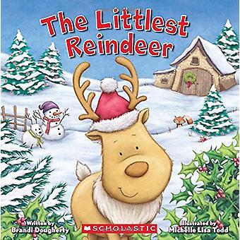 The Littlest Reindeer (Littlest Series) by Brandi Dougherty - 9781338
