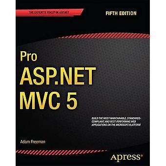 Pro ASP.NET MVC 5 - 2013 (5th Revised edition) by Adam Freeman - 97814