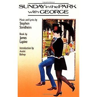 Sunday in the Park with George by Stephen Sondheim - 9781557830685 Bo