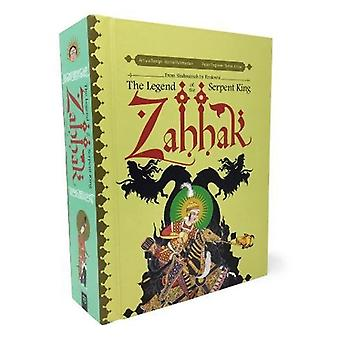 Zahhak - The Legend Of The Serpent King by Hamid Rahmanian - 978160699