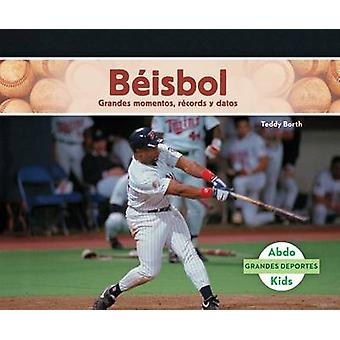 Beisbol - Grandes Momentos - Records y Datos (Baseball - Great Moments