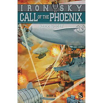 Call of the Phoenix by Alex Woolf - Bergin Mark - 9781910184875 Book