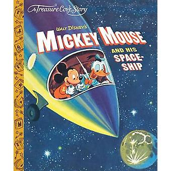 A Treasure Cove Story - Mickey Mouse & his Spaceship by Centum Bo