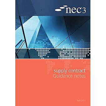 NEC3 Supply Contract Guidance Notes by NEC - 9780727759313 Book