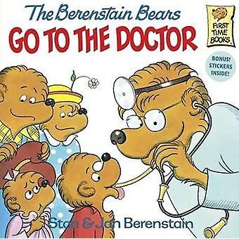 The Berenstain Bears Go to the Doctor by Stan Berenstain - 9780881031