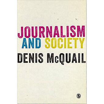 Journalismus und Gesellschaft durch Denis McQuail - 9781446266809 Buch