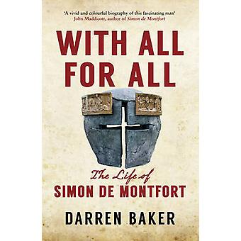 Simon de Montfort and the Rise of the English Nation by Darren Baker
